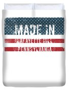 Made In Lafayette Hill, Pennsylvania Duvet Cover