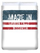 Made In Pigeon Falls, Wisconsin Duvet Cover