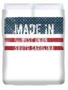 Made In West Union, South Carolina Duvet Cover