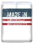 Made In Whitinsville, Massachusetts Duvet Cover