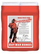 Make Your Own Declaration Of War Duvet Cover