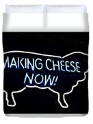 Making Cheese Now Duvet Cover