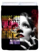 Marlene Dietrich Quote Duvet Cover