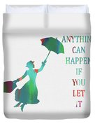 Marry Poppins Quote Duvet Cover