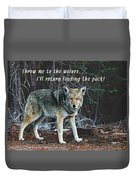 Menacing Wolf In The Woods Lead The Pack Duvet Cover