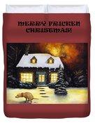 Merry Fricken Christmas Duvet Cover