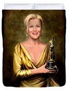 Meryl Streep Winner Duvet Cover