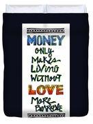 Money Only Duvet Cover