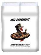 More Dangerous Than A Rattlesnake - Ww2 Duvet Cover