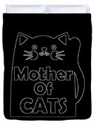 Mother Of Cats 2 Duvet Cover