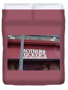 Mother Tuckers Duvet Cover
