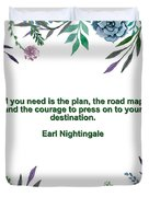 Motivational Quotes - All You Need Is The Plan Duvet Cover