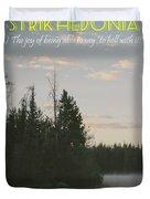 Motivational Travel Poster - Strikhedonia Duvet Cover