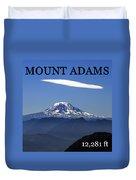 Mount Adams Poster  Duvet Cover
