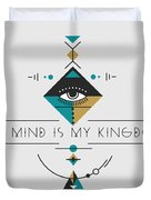 My Kingdom Is My Mind Duvet Cover