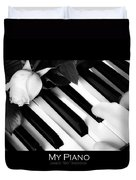 My Piano Bw Fine Art Photography Print Duvet Cover