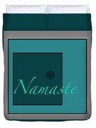 Namaste In Blue Duvet Cover