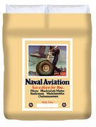 Naval Aviation Has A Place For You Duvet Cover
