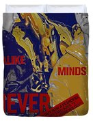 Never Hide Duvet Cover
