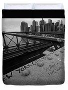 New York City You're Beautiful Brooklyn Bridge Ny Black And White Duvet Cover