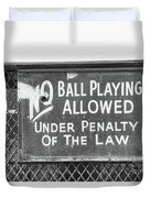 No Ball Playing  Duvet Cover