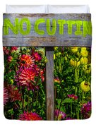 No Cutting Sign In Garden Duvet Cover