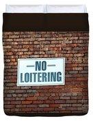 No Loitering Duvet Cover
