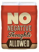 No Negative Thoughts Allowed Duvet Cover