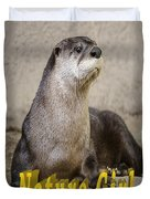 North American Otter Nature Girl Duvet Cover