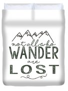 Not All Who Wander Green Duvet Cover