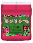 Now Faith Duvet Cover
