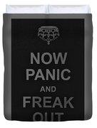 Now Panic 30 Duvet Cover