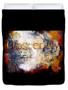 Obscenity Duvet Cover