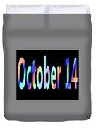 October 14 Duvet Cover