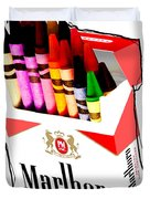 Oh These Arnt Cigarettes Just Crayons Duvet Cover