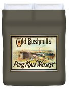 Old Bushmills Irish Whiskey. Old Advertising Poster Duvet Cover