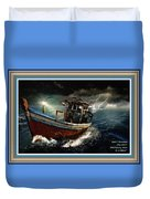 Old Fishing Boat In A Storm L A With Decorative Ornate Printed Frame. Duvet Cover