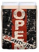 Open 24 Hours Duvet Cover