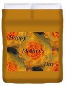 Orange You Lovely Mothers Day Duvet Cover
