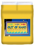 Out Of Hand Shop Sign Duvet Cover
