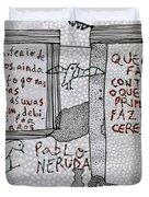 Pablo Neruda Duvet Cover