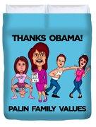 Palin Family Values Duvet Cover