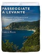 Passeggiate A Levante - The Book By Enrico Pelos Duvet Cover by Enrico Pelos