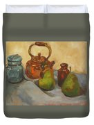 Pears With Copper Kettle Duvet Cover