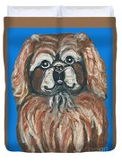 Peke For You Duvet Cover