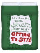 People's Vote Option To Stay Young People Need A Future Duvet Cover
