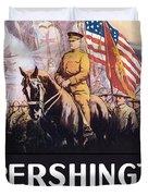 Pershing's Crusaders -- Ww1 Propaganda Duvet Cover