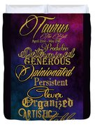 Personality Traits Of A Taurus Duvet Cover by Mamie Thornbrue