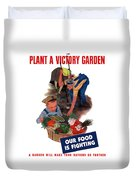 Plant A Victory Garden  Duvet Cover by War Is Hell Store