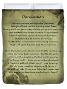 Poem The Question By Ella Wheeler Wilcox Duvet Cover